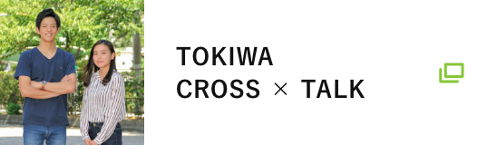 TOKIWA CROSS×TALK